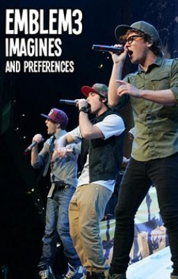 Emblem3 Imagines/Preferences!! :))