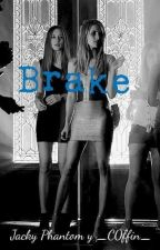 Brake (BVB) by GothDick678