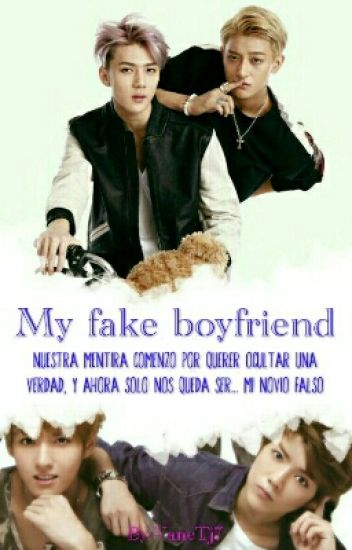 My fake boyfriend (TAORIS) (HUNHAN)