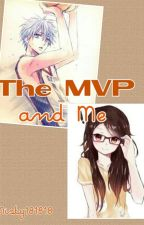 The MVP And ME by misty181818