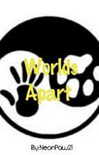 Worlds Apart by NeonPaw21