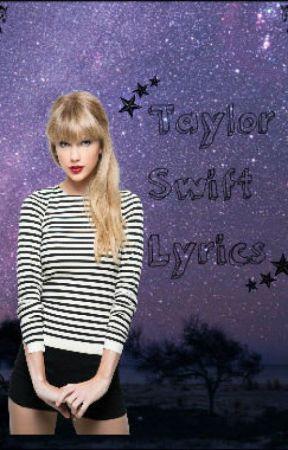 Taylor Swift Lyrics Long Live Wattpad