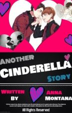 Another Cinderella Story by Anna_Littlestar_xiu