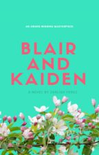 Blair and Kaiden by IlovePinkFireFlies