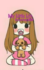 My Little Life by nerdygirl800