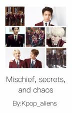 Mischief, secrets, and chaos (slow updates) by Kpop_aliens