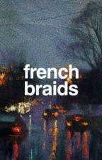french braids by babyhershel