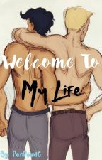 Welcome to My Life by PenPoint6