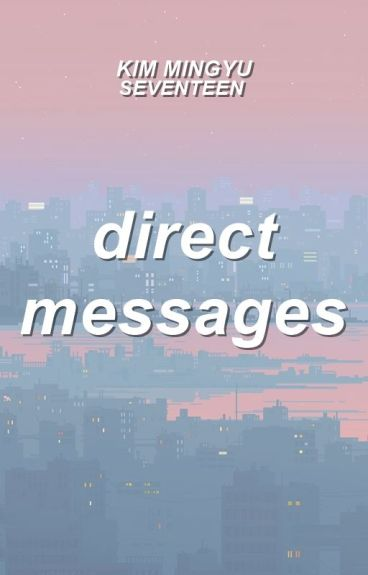 direct messages | kim mingyu