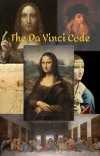 The Da Vinci Code Book 1: The Message by IAMLYNN13