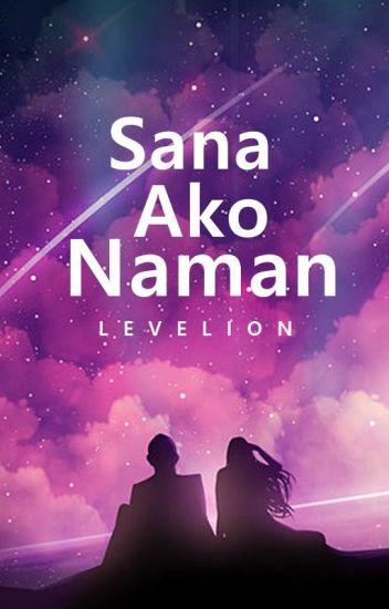 Sana Ako Naman (HBB #2) (Self-Published)