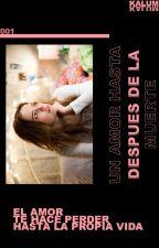 Un Amor Hasta Despues de la Muerte (Damon y Tu) by loba_karen