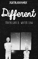 ➟Different. [One Piece FanFic] by xGataLadronax