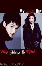 My Mafia Boy • My Gangster Girl (Ongoing) by minmin_blood