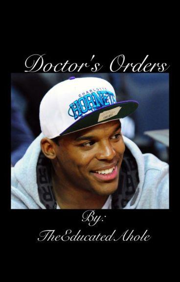 Doctor's Orders [Complete]