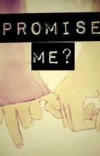 Promise me by TayTayMusical