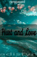 Hurt and Love by aadisrl