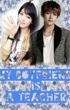 My Boyfriend Is A Teacher [ V BTS FANFIC ] by Taesa0930