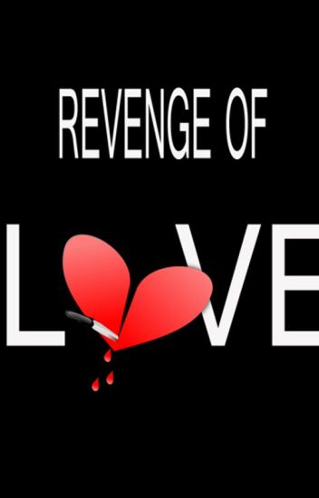 Revenge Of Love