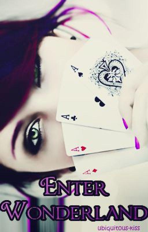 Enter Wonderland by Ubiquitous-Kiss