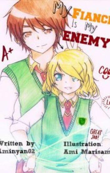 My Fiancé is My Best Enemy!