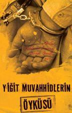 YİĞİT MUVAHHİDLERİN ÖYKÜSÜ by Tevhid_Dergisi