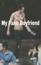 My Fake Boyfriend ⏩ h.e.s [editing] by Hazelyxn