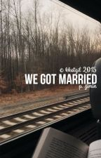 we got married → p.j.m by chimhemmo