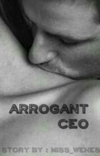 Arrogant CEO