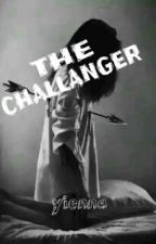 THE CHALLENGER by -unknownn