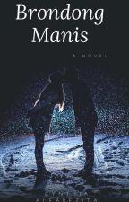 Brondong Manis (CJR Fanfiction) by CynthiaAlfarezita