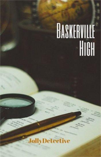 Baskerville High