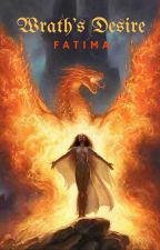 Wrath's Desire (Doors to Devil - I) by FairySalvatore