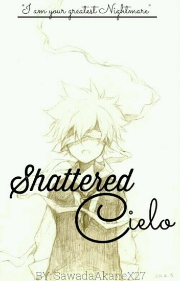 Shattered Cielo