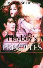 Playboy's Principle (Playboy Series 1) by rheexxca