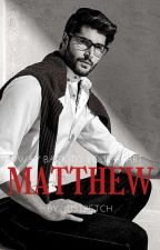 MATTHEW (Way Back To Your Heart) by xXBruHaXx
