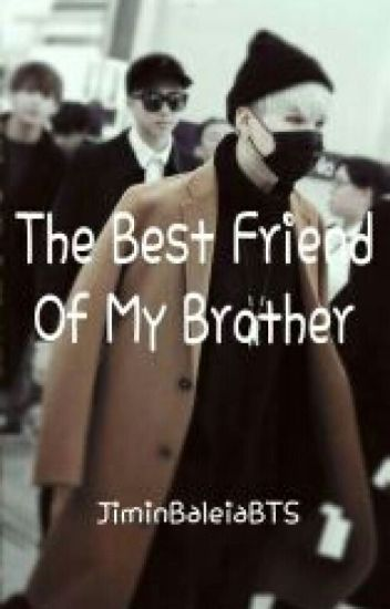 The Best Friend Of My Brother  |Suga -BTS
