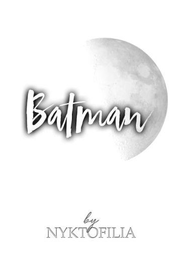 batman [1] // stiles stilinski