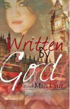 Written By God(Romance Cristão) by mahcruz