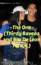 The One (Thirdy Ravena and Bea De Leon FanFic.) by gfihg_