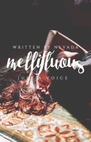 Mellifluous ✓
