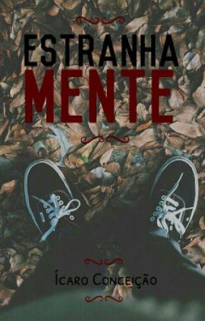 Estranha Mente by Thedinck