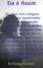 Ela É Assim by NaianySantos7
