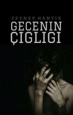 GECENİN ÇIĞLIĞI by vionunguncesi