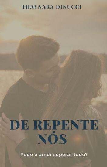 DE REPENTE NÓS