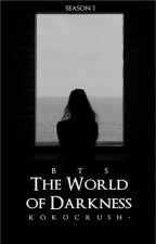 the world of darkness one ; bts by kokocrush-