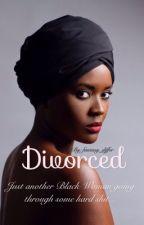 Divorced (LGBTQ Story) by fantasy_differ