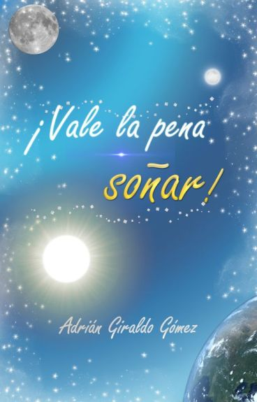 Vale la Pena Soñar © by caminoal_exito