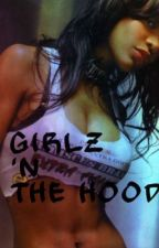 Girlz 'N The Hood by PurrpleHaze