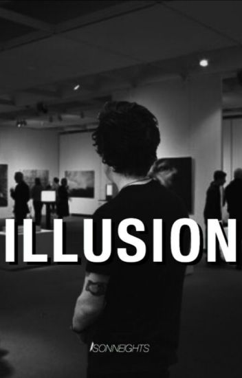 Illusion [h.s] - Completed